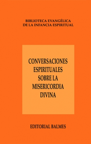 Conversaciones espirituales sobre la misericordia divina