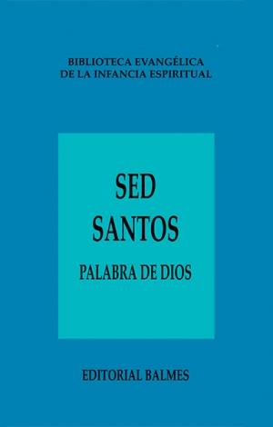 Sed santos Palabra de Dios