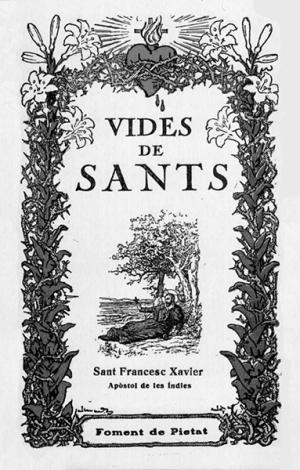 Vida de Sant Francesc Xavier apostol de les Indies